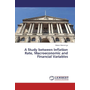 A Study between Inflation Rate, Macroeconomic and Financial Variables