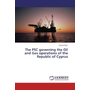 The PSC governing the Oil and Gas operations of the Republic of Cyprus
