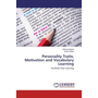 Personality Traits, Motivation and Vocabulary Learning - Facilitate Your Learning