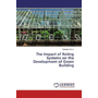The Impact of Rating Systems on the Development of Green Building