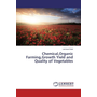 Chemical,Organic Farming,Growth Yield and Quality of Vegetables