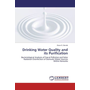 Drinking Water Quality and its Purification - Bacteriological Analysis of Faecal Pollution and Solar Radiation Disinfection of Domestic Water Sources Within Naivasha
