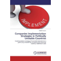 Companies Implementation Strategies in Politically Unstable Countries - Implementation strategy of cosmetic industries in politically unstable but economically attractive countries