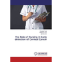 The Role of Nursing in Early detection of Cervical Cancer