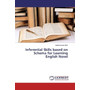 Inferential Skills based on Schema for Learning English Novel