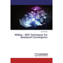 WiMax - WiFi Techniques for Baseband Convergence