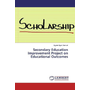 Secondary Education Improvement Project on Educational Outcomes