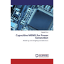 Capacitive MEMS for Power Generation - Modeling and Designing Considerations