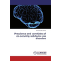 Prevalence and correlates of co-occuring substance use disorders