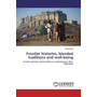 Frontier histories, blended traditions and well-being - of sufi musician communities in contemporary Thar, Rajasthan