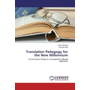 Translation Pedagogy for the New Millennium - A Curriculum Study via a Competence-Based Approach