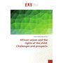 African values and the rights of the child: Challenges and prospects