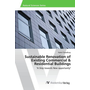"""Sustainable Renovation of Existing Commercial & Residential Buildings - """"A Step towards New opportunity"""""""