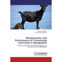 Morphometry and Performance of Community Level Goat in Bangladesh - A Study on Performance of Black Bengal Goat at Community Level in Bangladesh