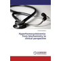 Hyperhomocysteinemia: from biochemistry to clinical perspective