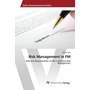 Risk Management in FM - Role and Responsibility of FM in effective Risk Management