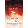 LaRose - Ausgezeichnet: American National Book Critics Circle Award for Fiction 2017, Nominiert: Andrew Carnegie Medal for Excellence 2017