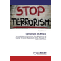 Terrorism in Africa - Human Rights and Terrorism - The effectiveness of Counter Terrorism Measures in Africa; The cases of Nigeria and Kenya
