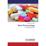 Basic Pharmacology - A Complete Overveiw