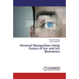 Personal Recognition Using Fusion of Ear and Iris Biometrics