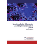 Semiconductor Memories and Implementation of Queue - Analysis of FIFO