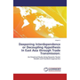 Convergence or Decoupling in East Asia through Trade Transmission - An Empirical Study by using Standard Correlation Approaches and Dynamic Factor Models