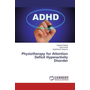 Physiotherapy for Attention Deficit Hyperactivity Disorder