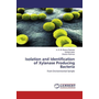 Isolation and Identification of Xylanase Producing Bacteria - From Environmental Sample