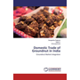 Domestic Trade of Groundnut in India - Groundnut Market Integration