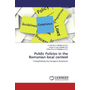 Public Policies in the Romanian local context - Strengthening the European dimension