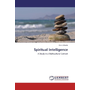 Spiritual Intelligence - A Study in a Multicultural Context