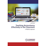 Teaching Accountancy Effectively in the Classroom - - A Realistic Approach