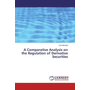 A Comparative Analysis on the Regulation of Derivative Securities