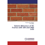 Seismic Behaviour of RC Frames with SIM and URM infill