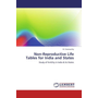Non-Reproductive Life Tables for India and States - Study of Fertility in India & its States