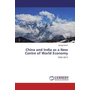 China and India as a New Centre of World Economy - 1955-2017