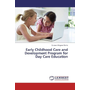 Early Childhood Care and Development Program for Day Care Education