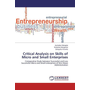 Critical Analysis on Skills of Micro and Small Enterprises - Comparative Study between Successful and Less Successful Micro and Small enterprises of Dire Dawa Administration
