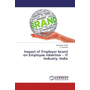 Impact of Employer brand on Employee retention - IT Industry, India
