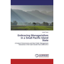 Embracing Managerialism in a Small Pacific Island State - A Study of Governance and New Public Management Outcomes in the Cook Islands from 2006-2012