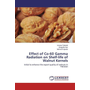 Effect of Co-60 Gamma Radiation on Shelf-life of Walnut Kernels - Initial to enhance the export quality of walnuts in Pakistan
