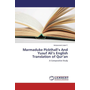 Marmaduke Pickthall's And Yusuf Ali's English Translation of Qur'an - A Comparative Study