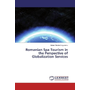 Romanian Spa Tourism in the Perspective of Globalization Services