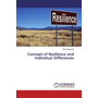 Concept of Resilience and Individual Differences