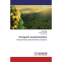 Vineyard Contamination - Pesticides Residue Levels and Farmer's Awareness