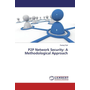 P2P Network Security: A Methodological Approach