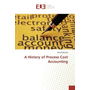 A History of Process Cost Accounting