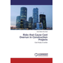 Risks that Cause Cost Overrun in Construction Projects - Case Study in Jordan