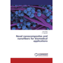 Novel nanocomposites and nanofibers for biomedical applications