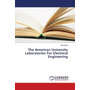 The American University Laboratories For Electrical Engineering